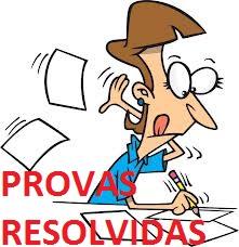 PROVAS RESOLVIDAS