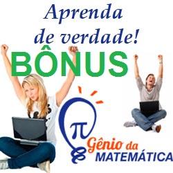 Os Bônus do curso Gênio da Matemática