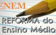 Reforma do Ensino Médio e Enem 2017