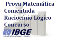 Concurso IBGE Prova de Raciocínio Lógico [COMENTADA]