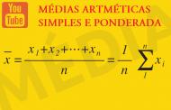 Médias Aritméticas Simples e Ponderada [VIDEOAULA]