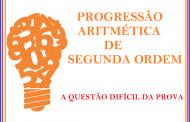 PA de Segunda Ordem ou Progressão Aritmética de segunda Ordem