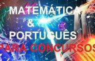 Matemática e Português para Concursos Públicos