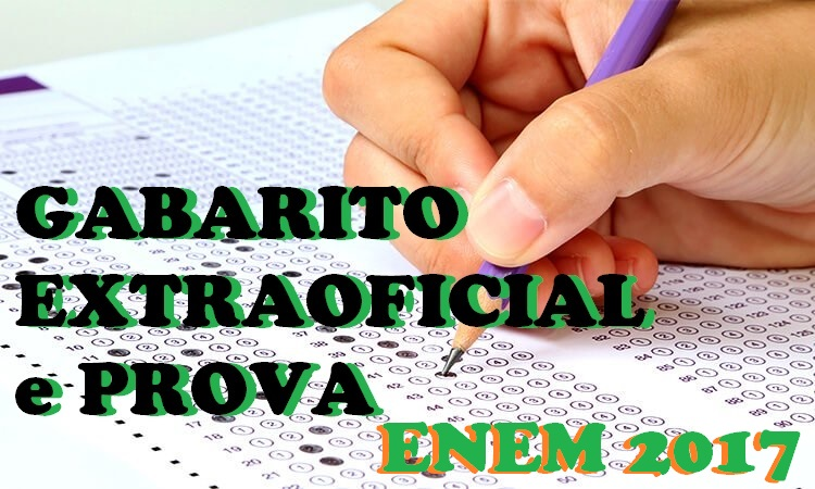 Gabarito Extraoficial do Enem 2017 e Prova para Download